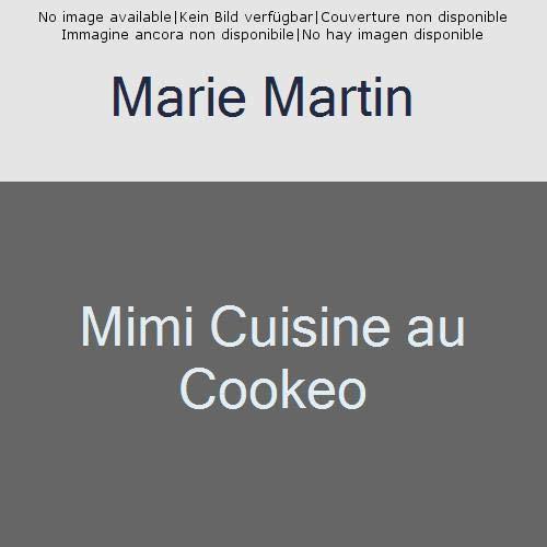 Mimi cuisine au Cookeo
