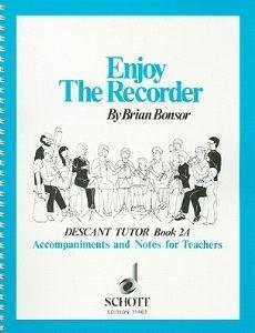 Enjoy the Recorder: Tchrs' Bk. 2A: Descant Tutor