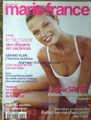 MARIE FRANCE [No 54] du 01/08/1999 - FAMILLE - VACANCES - GERARD KLEIN - U.S.A. - QUAND LES LOIS FONT LES FOLLES - MODE - ANTE - ITALIE - LES RECETTES DE CAMPAGNE - LA SIESTE.
