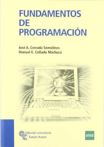 Fundamentos de programación (Manuales) por José Antonio Cerrada Somolinos