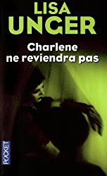 Charlene ne reviendra pas