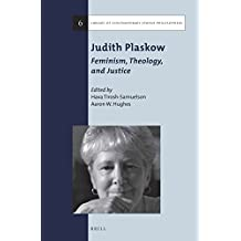 Judith Plaskow: Feminism, Theology, and Justice (Library of Contemporary Jewish Philosophers)