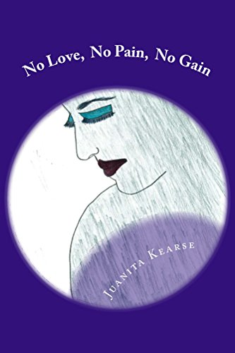 No Love No Pain No Gain Ebook Juanita Kearse Amazonin Kindle Store