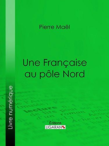 Livre gratuits Une Française au pôle Nord pdf epub