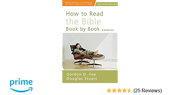 How To Read The Bible Book By Book A Guided Tour Amazon