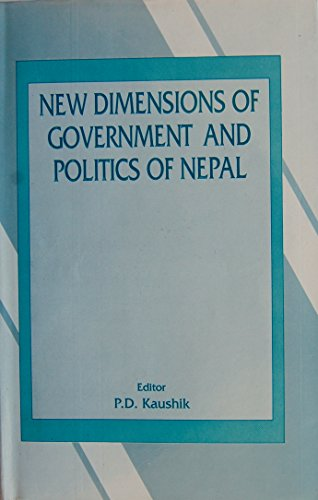 New dimensions of government and politics of Nepal (SAP library in international relations) par -