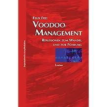 Voodoo-Management: Reflexionen zum Wandel und zur Führung