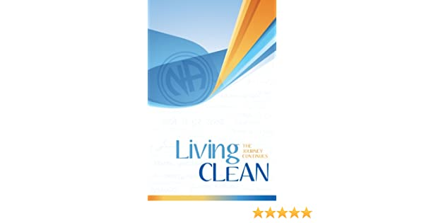Living Clean The Journey Continues Pdf