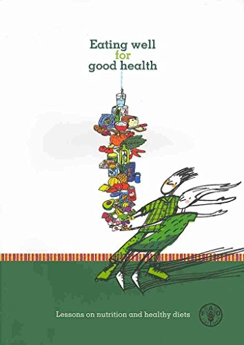 [(Eating Well for Good Health : Lessons on Nutrition and Healthy Diets)] [By (author) Valeria Menza ] published on (September, 2013) par Valeria Menza