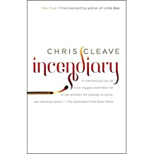 [(Incendiary)] [By (author) Chris Cleave] published on (December, 2009)