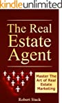 The Real Estate Agent: Master The Art...