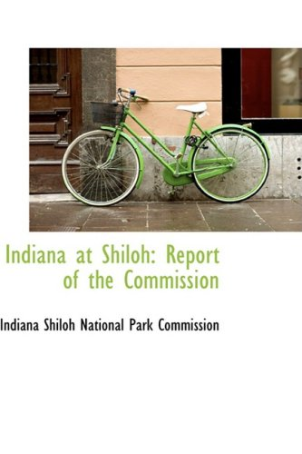 Indiana at Shiloh: Report of the Commission