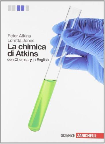 La Chimica di Atkins. Volume unico. Per le Scuole superiori. Con espansione online