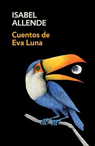 Cuentos de Eva Luna: Spanish-Language Edition of the Stories of Eva Luna