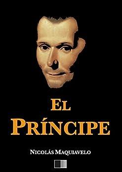 El Príncipe eBook: Nicolas Maquiavelo: Amazon.es: Tienda
