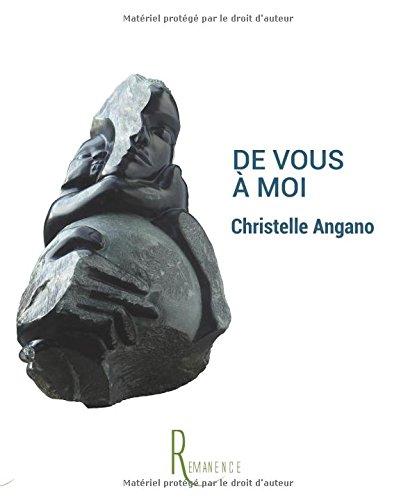 De Vous à Moi par Christelle Angano