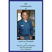 The Autobiography of Lynn Lee Woodruff