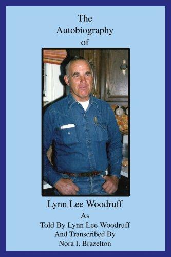 The Autobiography of Lynn Lee Woodruff por Nora Brazelton