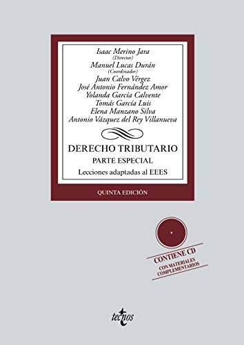 Derecho tributario: Parte especial. Lecciones adaptadas al EEES (Derecho - Biblioteca Universitaria De Editorial Tecnos) por Isaac Merino  Jara