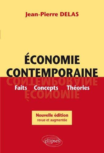 conomie contemporaine : Faits, Concepts, Thories