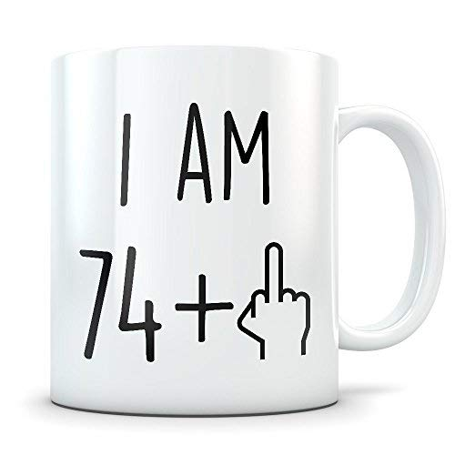 Funny 75th Birthday Gift For Women And Men Turning 75 Years Old Happy Bday Coffee Mug