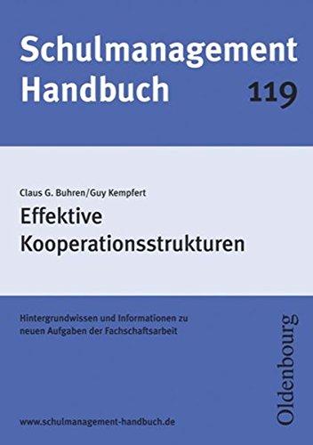 Schulmanagement-Handbuch Band 119: Effektive Kooperationsstrukturen