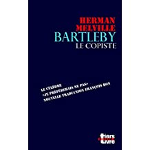 Bartleby (Tiers Livre Editeur) (French Edition)