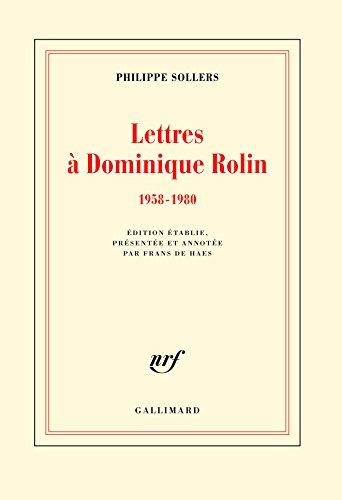 Lettres  Dominique Rolin: (1958-1980)