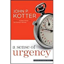 [(A Sense of Urgency )] [Author: John P. Kotter] [Sep-2008]
