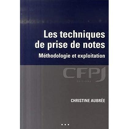 Les techniques de prise de notes: Métholologie et exploitation.