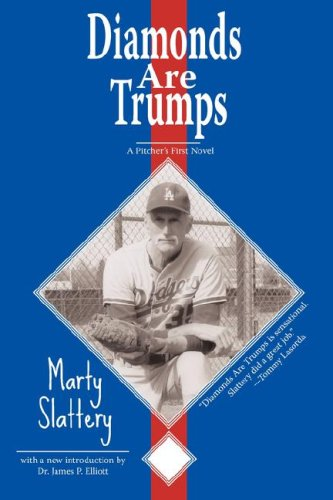 Diamonds Are Trumps: A Pitcher's First Novel -