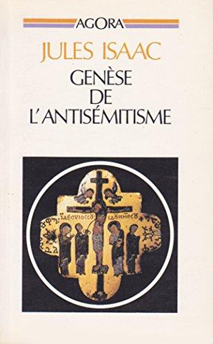 Genèse de l'antisémitisme : Essai historique