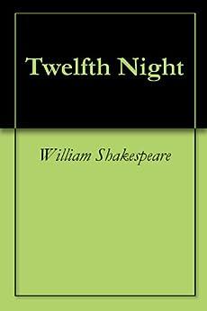 Twelfth Night (English Edition) par [Shakespeare, William]
