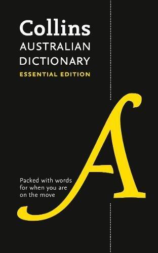 Collins Australian Dictionary: Essential edition