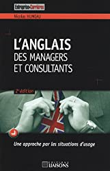 L'anglais des managers et consultants : Une approche par les situations d'usage