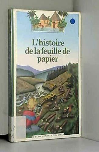 L'histoire de la feuille de papier par