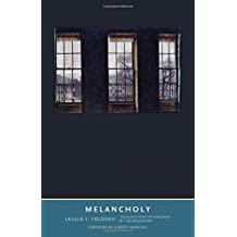 Melancholy (Margellos World Republic of Letters)