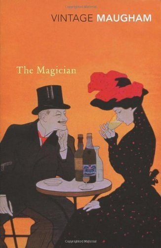The Magician (Vintage Classics) by Maugham, W Somerset ( 2000 )