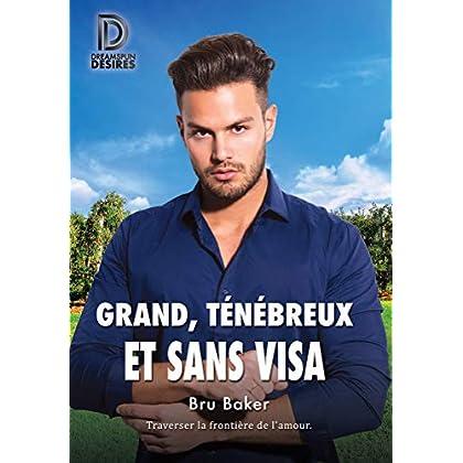 Grand, ténébreux et sans visa