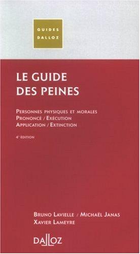 Le guide des peines par Bruno Lavielle, Michaël Janas, Xavier Lameyre