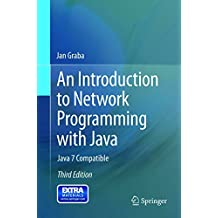 INTRODUCTION TO NETWORK PROGRAMMING WITH JAVA, 3RD EDITION