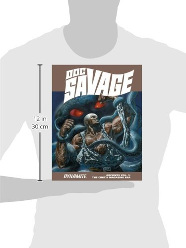 Doc Savage Archives Volume 1: The Curtis Magazine Era