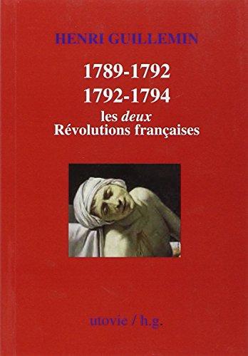 1789-1792 / 1792-1794 : Les deux Rvolutions franaises