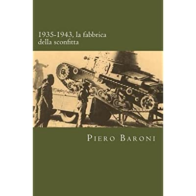 1935-1943, La Fabbrica Della Sconfitta
