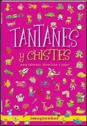 Tantanes y chistes/Tantanes and jokes por Jorge R. Loretto