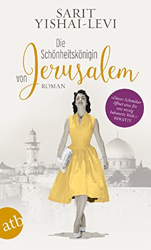Die Schönheitskönigin von Jerusalem: Roman