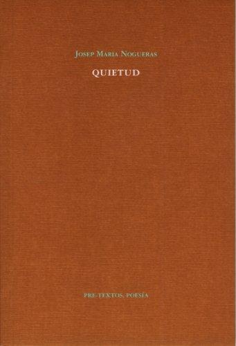 Quietud (Pre-Textos, Poesía)