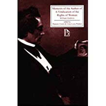 [Memoirs of the Author of a VI Pb] (By: William Godwin) [published: February, 2001]