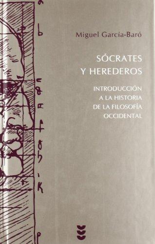 Sócrates y herederos: Introducción a la historia de la filosofía (Hermeneia) por Miguel García-Baró