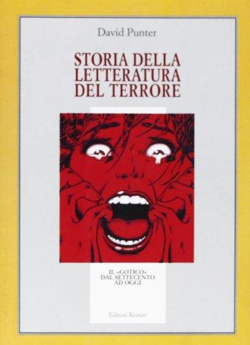 Storia della letteratura del terrore. Il «gotico» dal Settecento a oggi